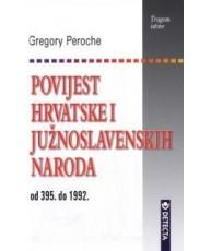 Povijest Hrvatske i južnoslavenskih naroda od 395. do 1992.