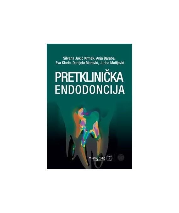 Pretklinička endodoncija