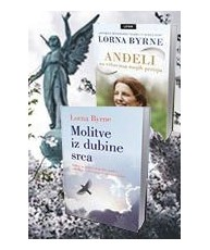 Komplet Lorne Byrne: Molitve iz dubine srca   Anđeli na vrhovima mojih prstiju
