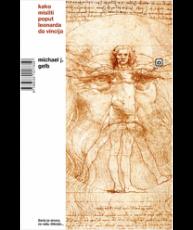 Kako misliti poput Leonarda da Vincija