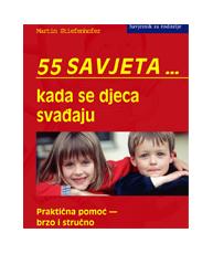 55 savjeta... kada se djeca svađaju
