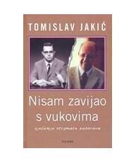 Nisam zavijao s vukovima - Tomislav Jakić - Ljevak
