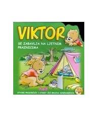 Viktor se zabavlja na ljetnim praznicima