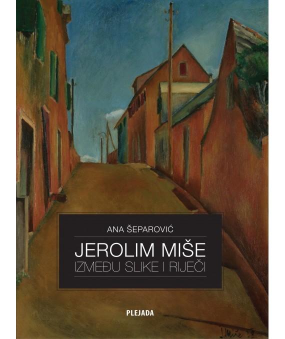 JEROLIM MIŠE: između slike i riječi